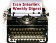 Iran Interlink Weekly Digest Mojahedin Khalq MEK NCRI Rajavi cult