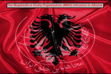 The Mujahedin-e Khalq Organization (MKO) Intrusion in Albania