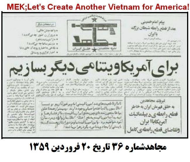 Mojahedin Khalq (MEK, Rajavi cult) publication after Islamic revolution in Iran:  Let's make another Vietnam for the Americans